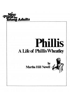 Phillis: A Life of Phillis Wheatley
