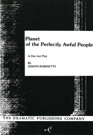 The Planet of the Perfectly Awful People