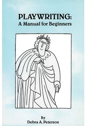 Playwriting: A Manual for Beginners