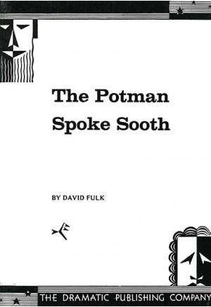 The Potman Spoke Sooth