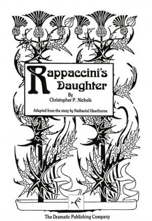 "essay on characterization in rappaccinis daughter The serpent in ""rappaccini's daughter"" is clearly represented by dr rappaccini and professor pietro baglioni dr rappaccini is responsible for luring giovanni into the garden for his daughter, and also for exposing him to the toxin that led to him becoming like beatrice, poisonous and stuck in the garden."