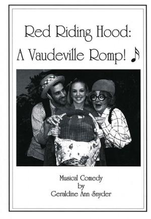 Red Riding Hood: A Vaudeville Romp!