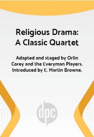 Religious Drama: A Classic Quartet