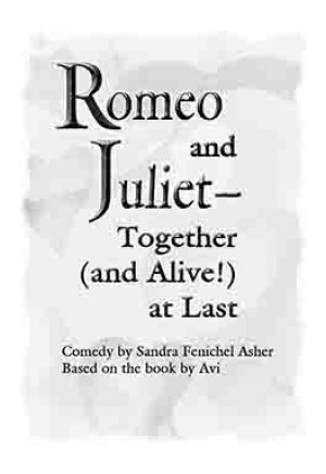 Romeo and Juliet—Together (and Alive!) at Last