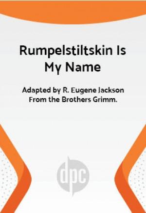 Rumpelstiltskin Is My Name
