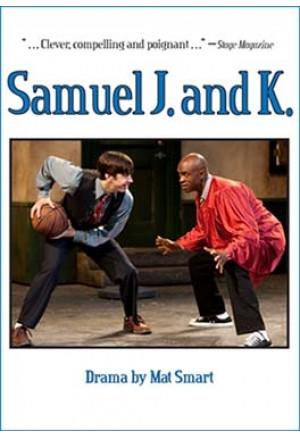 Samuel J. and K.