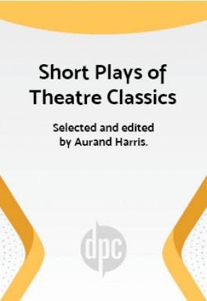 Short Plays of Theatre Classics