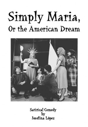 Simply Maria, or the American Dream