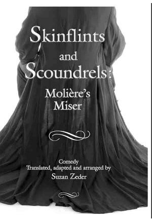 Skinflints and Scoundrels: Molière's Miser