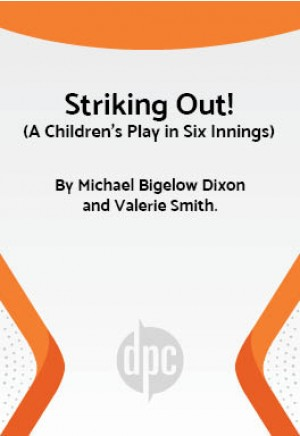 Striking Out! (A Children's Play in Six Innings)