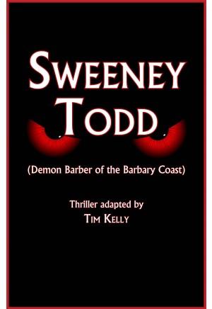 Sweeney Todd (Demon Barber of the Barbary Coast)