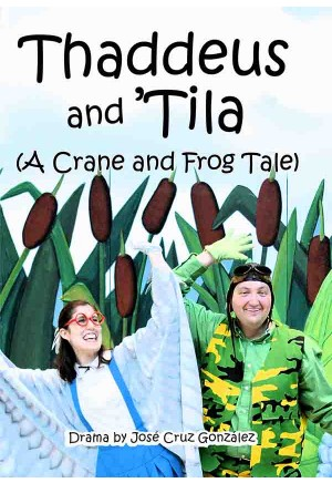 Thaddeus and 'Tila (A Crane and Frog Tale)