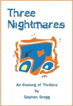Three Nightmares