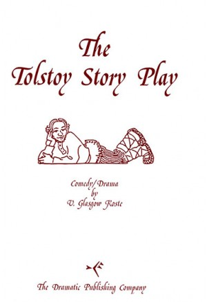The Tolstoy Story Play