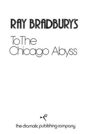 To the Chicago Abyss