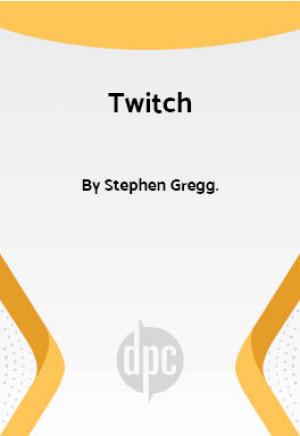 Twitch (Digital Script)
