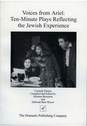Voices From Ariel: Ten-Minute Plays Reflecting the Jewish Experience