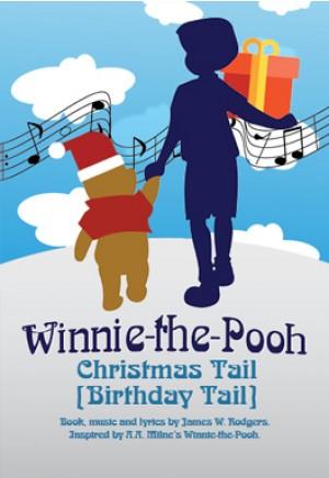 A Winnie-the-Pooh Christmas Tail [Birthday Tail]