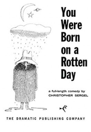 You Were Born on a Rotten Day