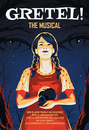 Gretel! The Musical (Digital Script)