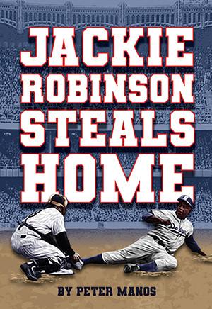 Jackie Robinson Steals Home (Digital Script)