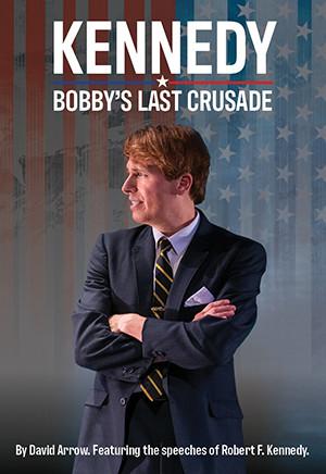 Kennedy: Bobby's Last Crusade (Digital Script)