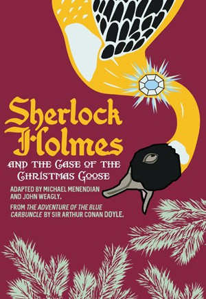 Sherlock Holmes and the Case of the Christmas Goose