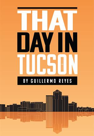 That Day in Tucson (Digital Script)