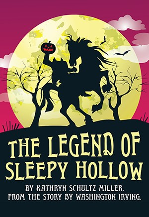 The Legend of Sleepy Hollow by Miller (Full-length Play)