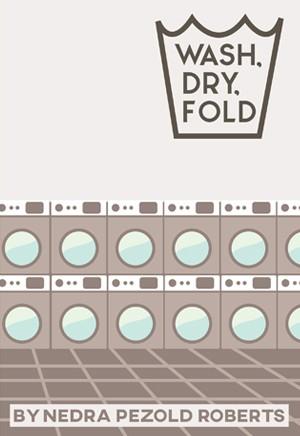 Wash, Dry, Fold