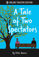 A Tale of Two Spectators (Digital Script)