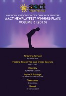 AACT New PlayFest Winning Plays Vol 3