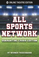 All Sports Network--Quarantine Crisis Edition