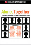 Alone, Together (Prepublication Digital Script)