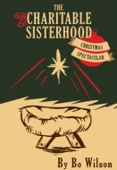 The Charitable Sisterhood Christmas Spectacular