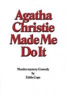 Agatha Christie Made Me Do It