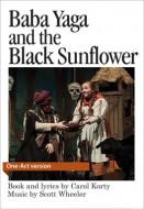 Baba Yaga and the Black Sunflower (Digital Script)