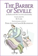The Barber Of Seville (Le Barbier de Séville, Ou la Précaution Inutile)