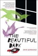 The Beautiful Dark (Digital Script)
