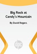 Big Rock at Candy's Mountain
