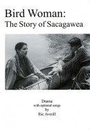 Bird Woman: The Story of Sacagawea