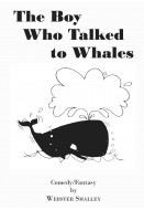 The Boy Who Talked to Whales
