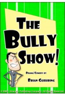 The Bully Show!