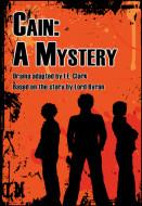 Cain: A Mystery (Digital Script)