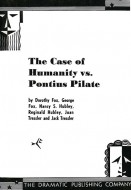 The Case of Humanity vs. Pontius Pilate