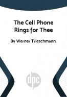 The Cell Phone Rings for Thee