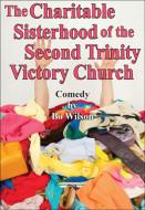 The Charitable Sisterhood of the Second Trinity Victory Church (Digital Script)