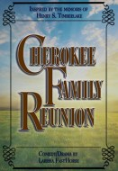 Cherokee Family Reunion