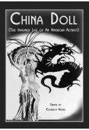 China Doll (The Imagined Life of an American Actress)