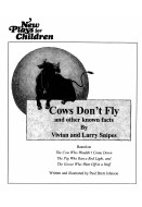 Cows Don't Fly and other known facts